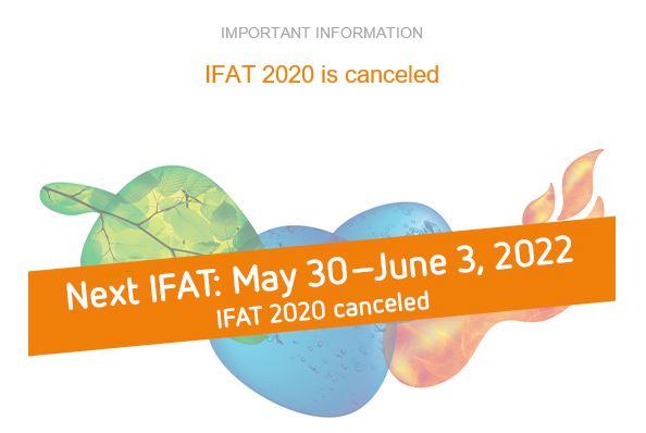 Fiera IFAT 2020 annullata. Nuova edizione  30 Maggio - 3 Giugno 2022